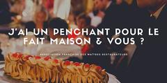 association française des Maîtres Restaurateurs qui prône le fait maison (® facebook AFMR)